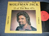 V.A. Various Omnibus - WOLFMAN JACK Presents 15 OF THE BEST 45's  (Ex/Ex+++  WOFC)  / 1971 US AMERICA ORIGINAL Used LP