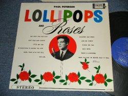 画像1: PAUL PETERSEN - LOLLIPOP and ROSES :(Ex+++/Ex++) /  1962 US AMERICA ORIGINAL STEREO Used LP