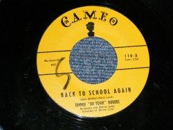 """画像1: TIMMY """"OH YEAH"""" ROGERS (ROCK N' ROLLER) - BACK TO SCHOOL AGAIN  B) I'VE GOT A DOG WHO LOVES ME  (Ex+/Ex++) / 1957 US AMERICA ORIGINAL Used 7"""" SINGLE"""