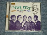 The FIVE KEYS - Rocking And Crying The Blues · 1951-57(MINT-/MINT) / 2007 UK ENGLAND ORIGINAL Used CD