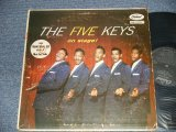 "THE FIVE KEYS - THE FANTASTIC ON STAGE! (Ex/Ex++  EDSP, WOBC, ) / 1957 US AMERICA ORIGINAL ""PROMO BLACK Label""  Mono Used LP"