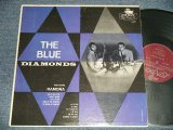 "The BLUE DIAMONDS - The BLUE DIAMONDS (Ex, Ex+++/Ex+++ STEAROFC) / 1961 US AMERICA ORIGINAL 1st Press ""MAROON with ffrr Label"" MONO Used  LP"