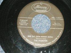 """画像1: The DIAMONDS- A) SHE SAY (OOM DOOBY DOOM)  B) FROM THE BOTTOM OF MY HEART (VG+++/VG+++) / 1959 US AMERICA ORIGINAL """"BLACK Label Version""""  Used 7""""SINGLE"""