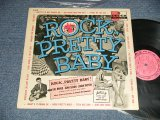 "ost V.A. Various Omnibus/ Jimmy Daley And The Ding-A-Lings  - ROCK PRETTY BABY (Ex+++, Ex++/Ex+++) / 1957 US AMERICA ORIGINAL ""PINK LABEL PROMO"" MONO Used LP"