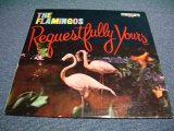 FLAMINGOS - REQUESTFULLY YOURS (Ex+/VG++ STMPOBC) / 1960 US AMERICA ORIGINAL MONO Used LP