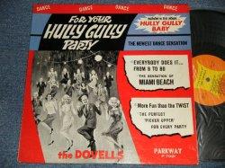 画像1: THE DOVELLS - FOR YOUR HULLY GULLY PARTY (Ex++/Ex++ Looks:Ex+ SWOBC) / 1962 US AMERICA ORIGINAL MONO Used  LP