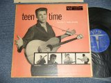 "RICKY NELSON + V.A. Various - TEEN TIME (Ex/Ex++ TAPE SEAM) / 1957 US AMERICA ORIGINAL 1st Press "" BLUE Label "" MONO Used LP"