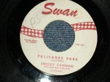 "FREDDY CANNON - A) PALISADES PARK  B) JUNE, JULY, AND AUGUST (Ex+/Ex+ WOL) / 1962 US AMERICA ORIGINAL Used  7"" Single"
