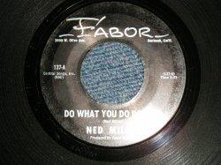 """画像1: NED MILLER - A) DO WHAT YOU DU DO WELL  B) DUSTY GUITAR (Ex+/Ex+) / 1964 US AMERICA ORIGINAL Used 7"""" Single"""