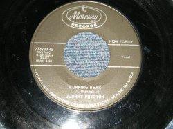 """画像1: JOHNNY PRESTON - A) RUNNING BEAR  B) MY HEART KNOWS (Ex/POOR) / 1959 US AMERICA ORIGINAL Used 7"""" SINGLE"""