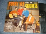 BOBBY VEE - MEETS THE CRICKETS (Ex+/VG+++, POOR JUMP) / 1962  US AMERICA ORIGINAL MONO Used LP