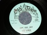 "THE EARLS - A) CRY, CRY, CRY  B) KISSING (Ex++/Ex++ BB) / 1963 US AMERICA ORIGINAL Used 7"" inch SINGLE"