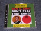 BEN E. KING ( of THE DRIFTERS ) - ANTHOLOGY THREE DON'T PLAY THAT SONG / 1996 UK SEALED CD