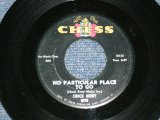 "CHUCK BERRY - NO PARTICULAR PLACE TO GO / 1964 US ORIGINAL 7""SINGLE"