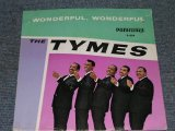 "THE TYMES - WONDERFUL WONDERFUL / 1963 US ORIGINAL 7"" SINGLE With PICTURE SLEEVE"