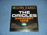 THE ORIOLES feat. SONNY TIL - MODERN SOUNDS OF THE ORIOLES GREATEST HITS (Ex++/Ex+) / 1962 US AMERICA ORIGINAL MONO Used LP