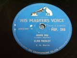 ELVIS PRESLEY - HOUND DOG / UK ORIGINAL 78rpm SP