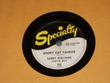 LARRY WILLIAMS - SHORT FAT FANNIE / US ORIGINAL 78rpm SP