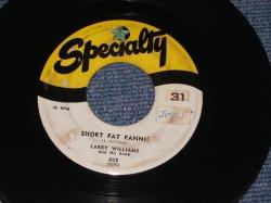 """画像1: LARRY WILLIAMS - SHORT FAT FANNIE / 1957 US ORIGINAL 7"""" SINGLE"""