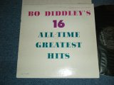 BO DIDDLEY - BO DIDDLEY'S 16 GREATEST HITS  / 1964 US  ORIGINAL BLACK With SILVER Print Label Used MONO LP