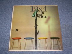 画像1: THE FOUR TUNES - 12x4 / 1957 US ORIGINAL Mono LP