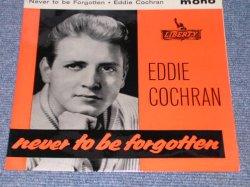 """画像1: EDDIE COCHRAN - NEVER TO BE FORGOTTEN / 1962 UK ORIGINAL 7""""EP With PICTURE SLEEVE"""