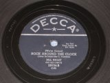 BILL HALEY - ROCK AROUND THE CLOCK / CANADA ORIGINAL DECCA 78rpm SP