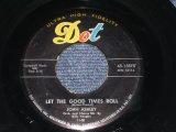 "JOHN ASHLEY - LET THE GOOD TIMES ROLL / 1958 US ORIGINAL 7"" Single"