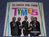 "THE TYMES - TO EACH HIS OWN / 1964 US ORIGINAL 7"" SINGLE With PICTURE SLEEVE"