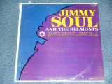 JIMMY SOUL AND THE BELMONTS - JIMMY SOUL AND THE BELMONTS  / 1963 US ORIGINAL MONO Brand New SEALED LP