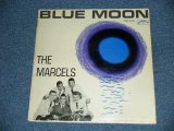 THE MARCELS - BLUE MOON / 1963 US ORIGINAL 2nd Press BLUE LABEL MONO LP
