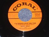 "BUDDY HOLLY - I'M GONNA LOVE YOU TOO / 1957 US ORIGINAL 7"" Single"