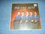 THE FIVE KEYS - THE FANTASTIC ON STAGE! / 1957 US ORIGINAL Mono LP